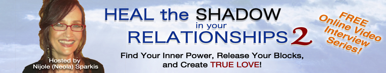 Heal the Shadow in Your Relationships 2 video series